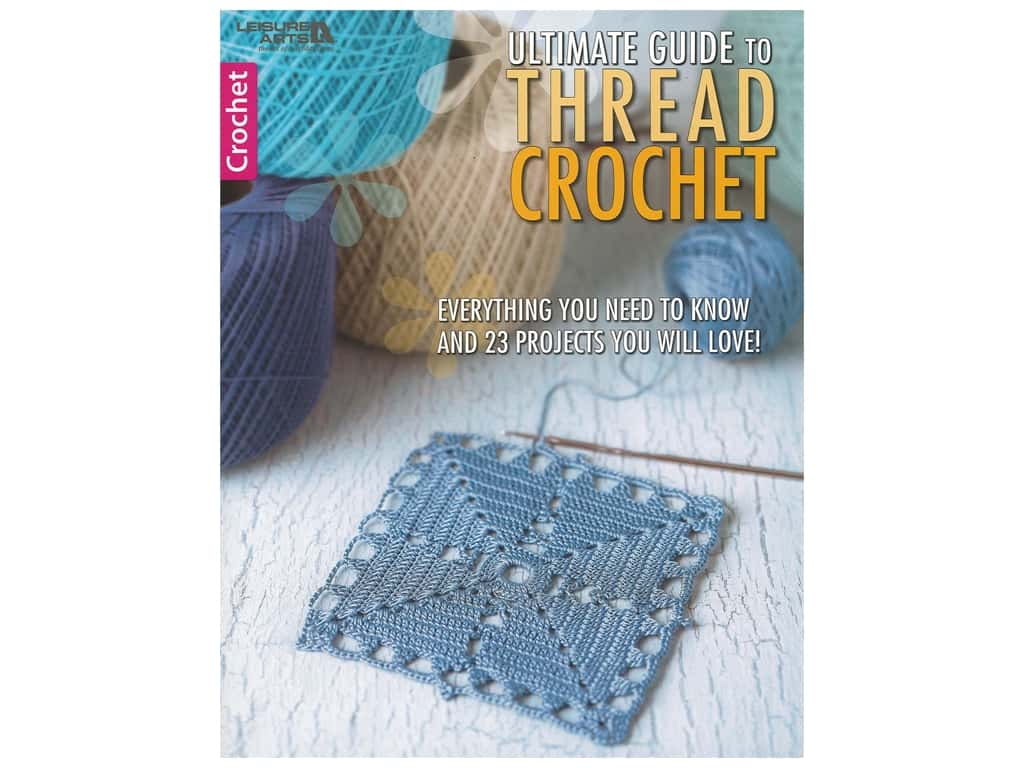 Ultimate Guide to Thread Crochet Book