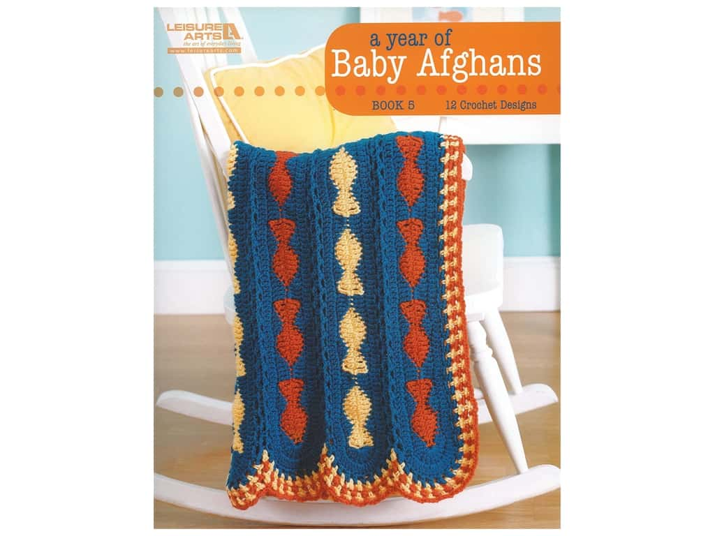 Leisure Arts A Year of Baby Afghans Crochet Book 5