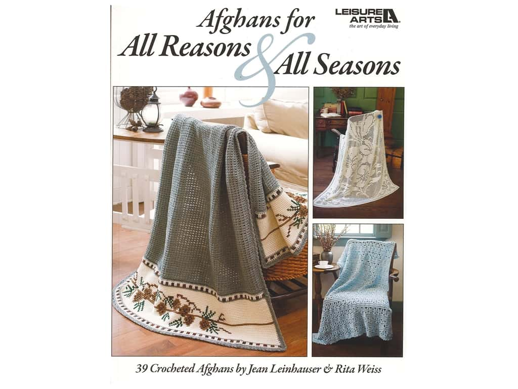 Leisure Arts Afghans For All Reasons & All Seasons Crochet Book