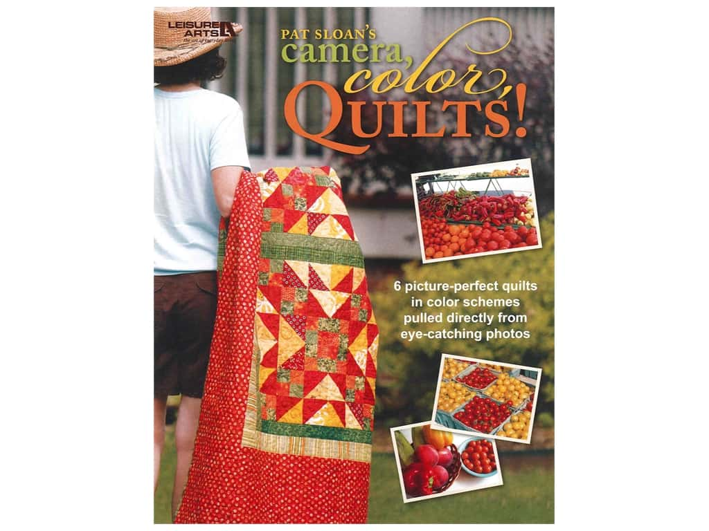 Leisure Arts Pat Sloan's Camera, Colors, Quilts! Book