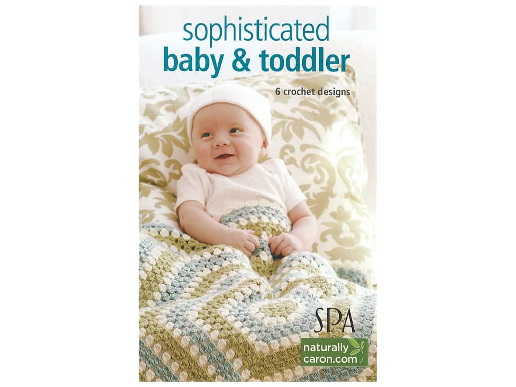 Sophisticated Babies & Toddlers Crochet Book