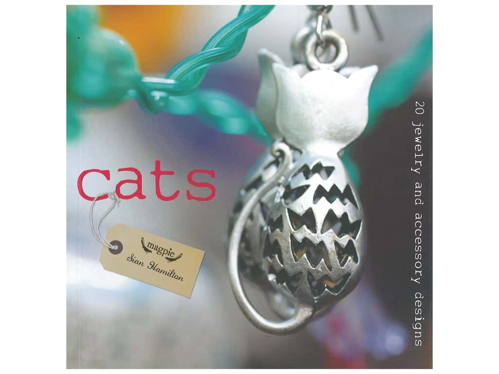 Guild Of Master Craftsman Publications Cats 20 Jewelry And Accessory Designs Book