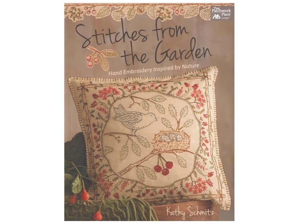 That Patchwork Place Stitches From The Garden Embroidery Book