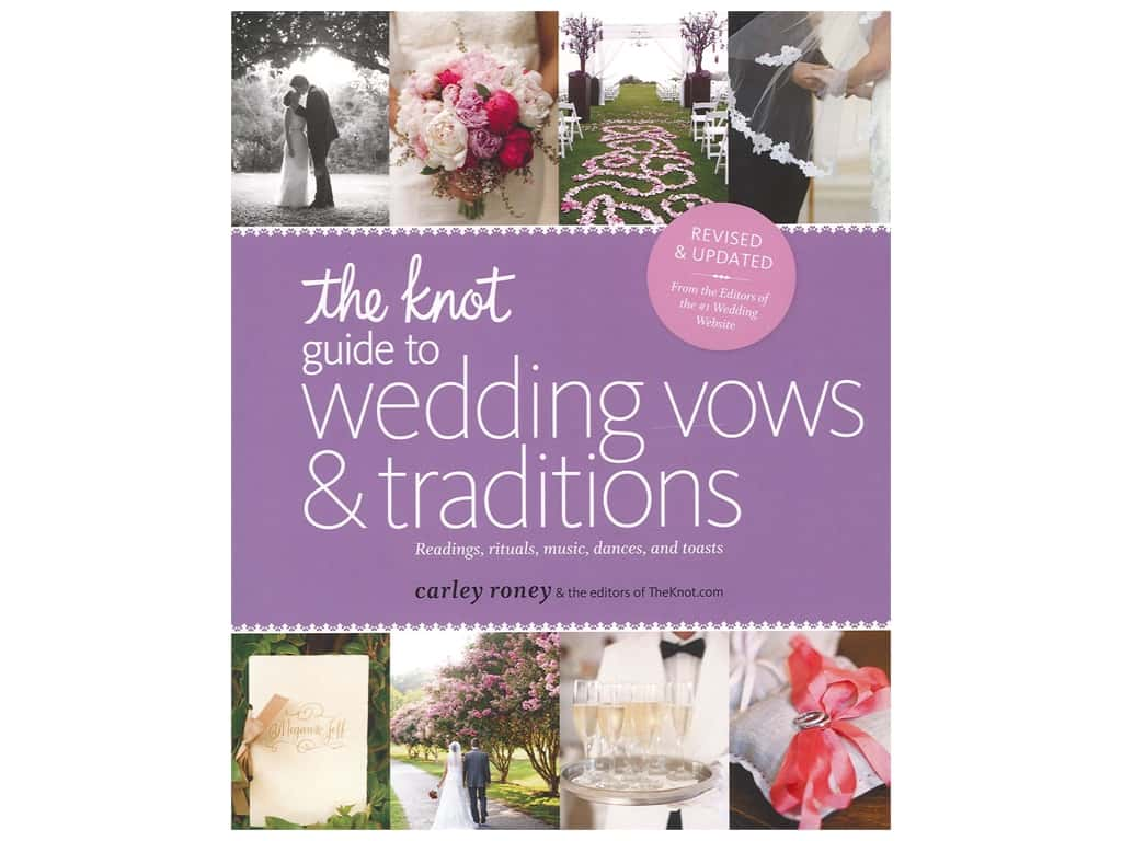 Potter The Knot Guide To Wedding Vows & Traditions Book