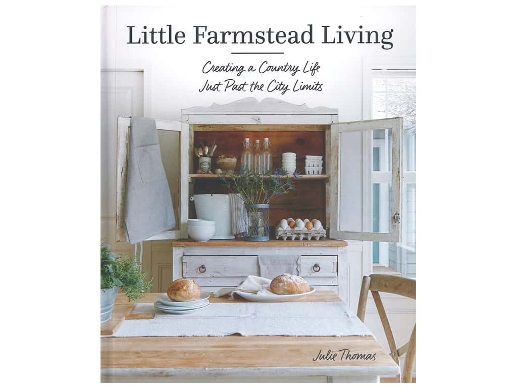 That Patchwork Place Little Farmstead Living Book