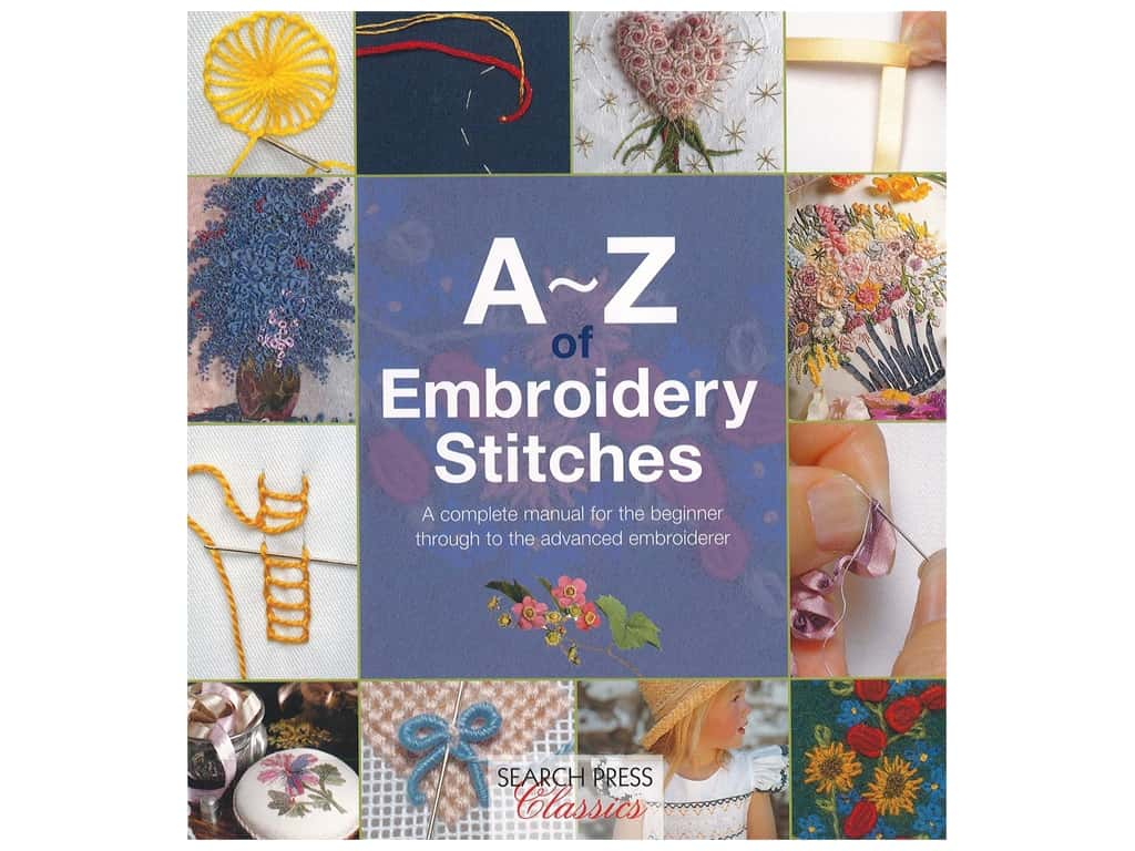 Search Press A-Z Of Embroidery Stitches Book