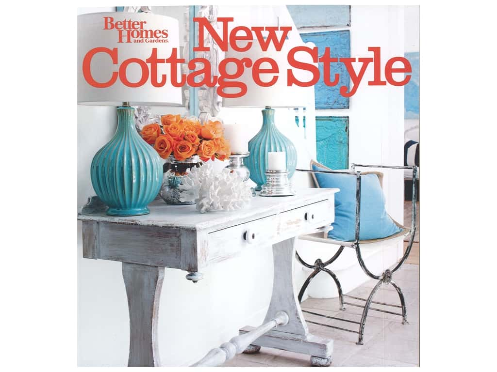 Better Homes and Gardens New Cottage Style Book