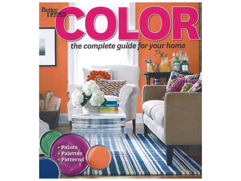 Better Homes and Gardens Color The Complete Guide for Your Home Book