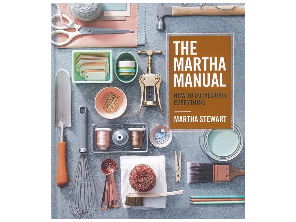 Houghton Mifflin Harcourt The Martha Manual How to Do (Almost) Everything Book