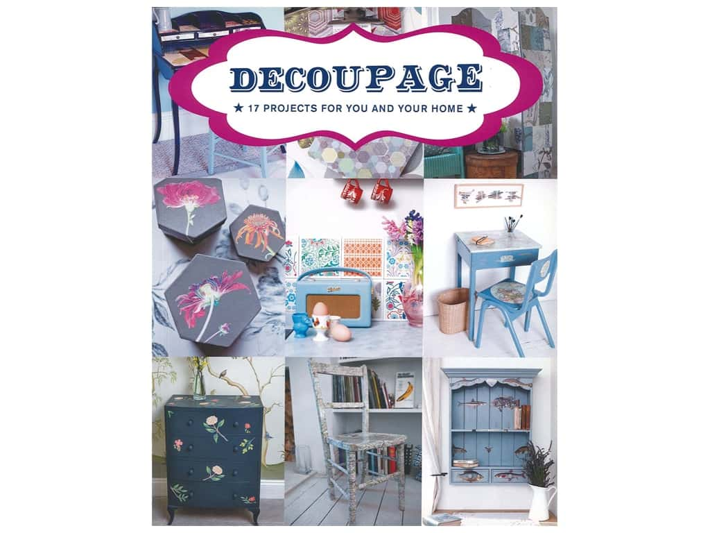 Guild of Master Craftsman Decoupage 17 Projects For You And Your Home Book