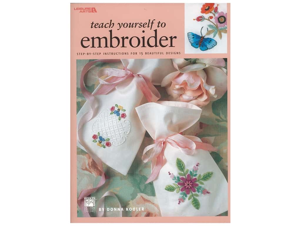 Leisure Arts Teach Yourself To Embroider Book
