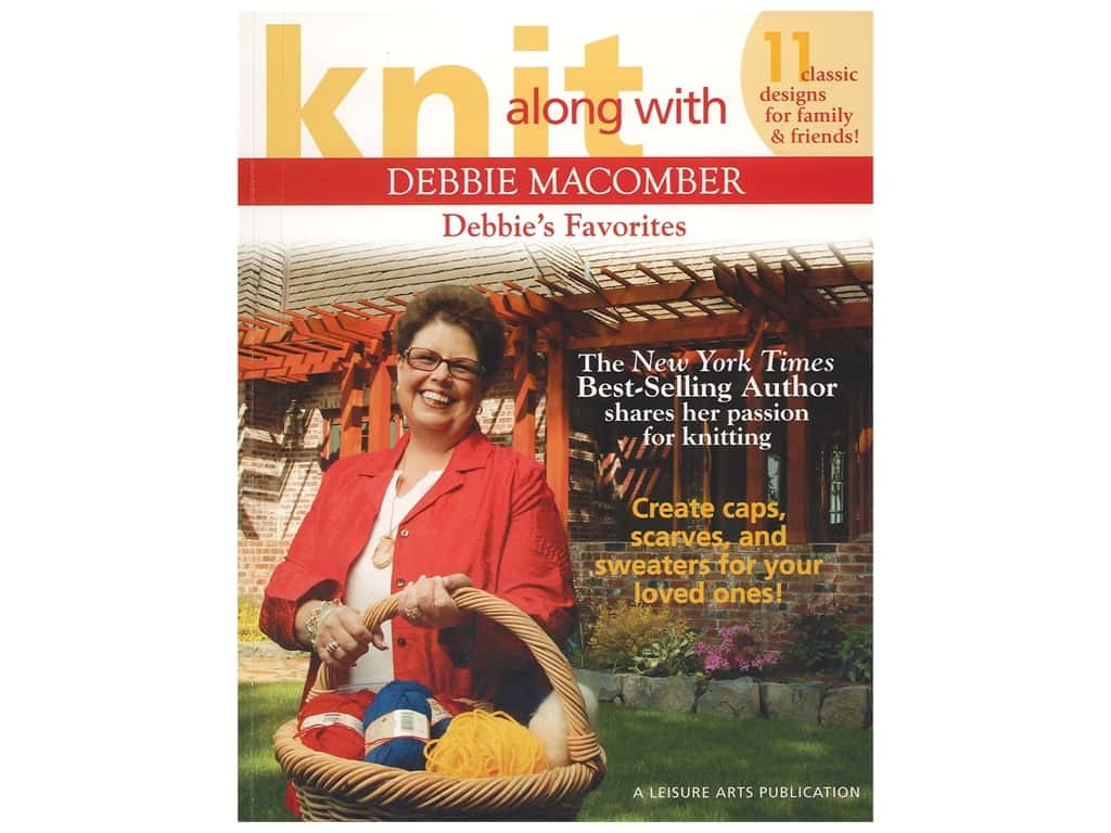 Leisure Arts Knit Along With Debbie Macomber Debbie's Favorites Book