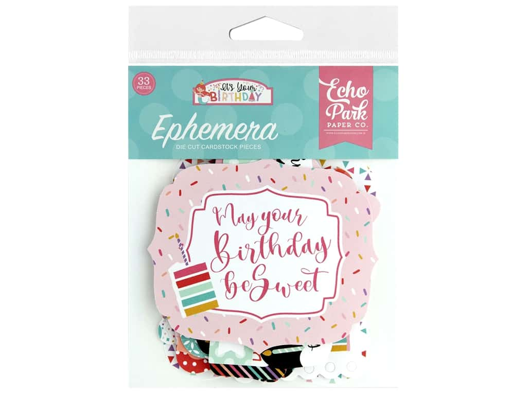 Echo Park Its Your Birthday Girl Collection Ephemera