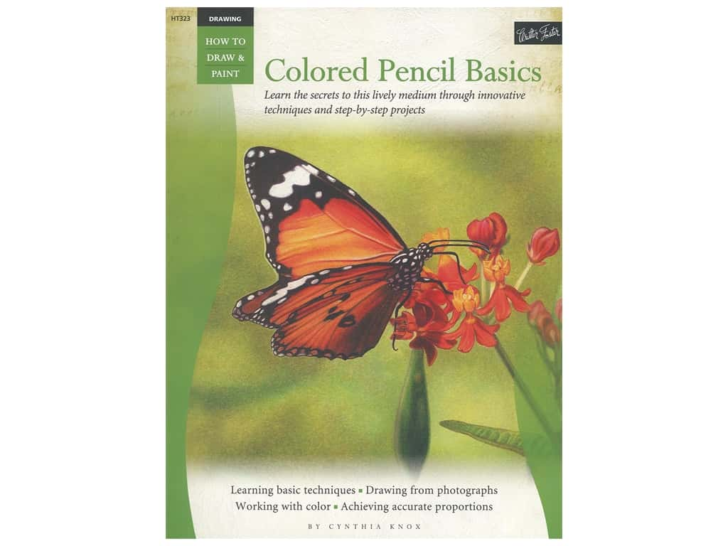 Walter Foster How to Draw & Paint Drawing Colored Pencil Basics Book