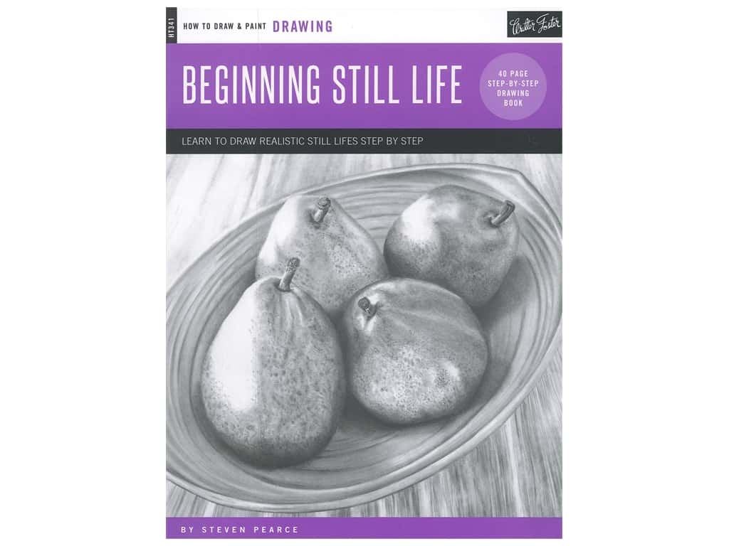 Walter Foster How to Draw & Paint Drawing Beginning Still Life Book