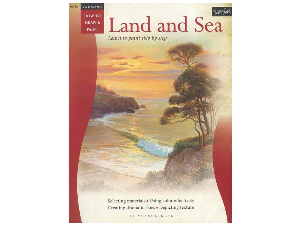 Walter Foster How to Draw & Paint Oil & Acrylic Land And Sea Book