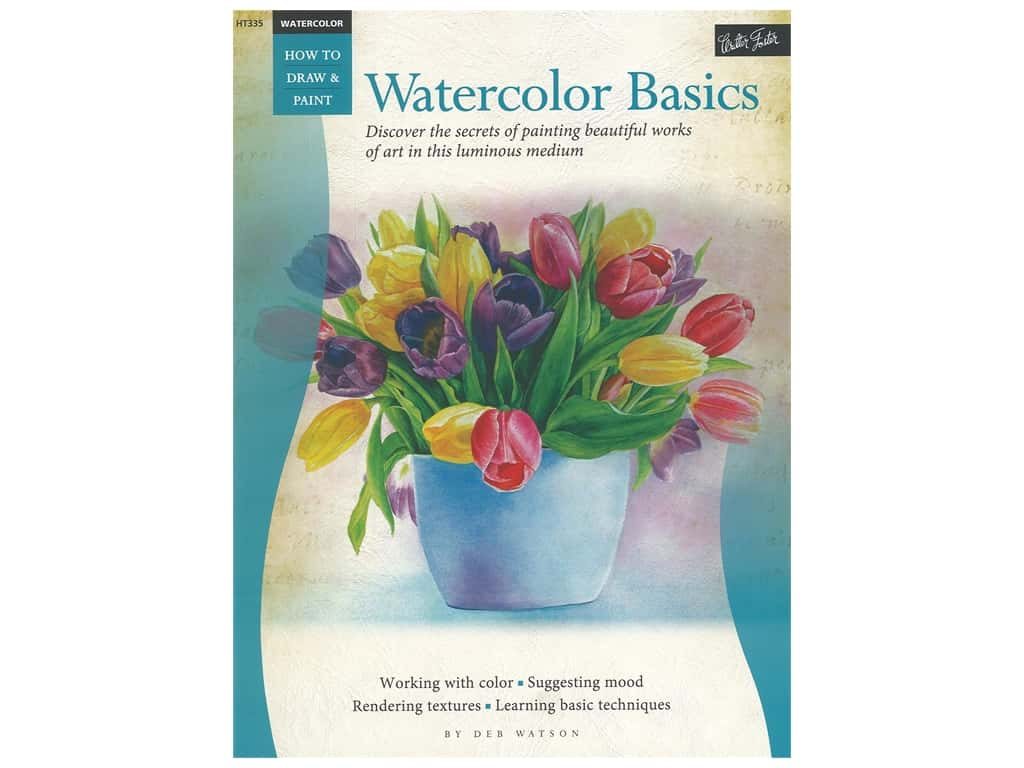 Walter Foster How to Draw & Paint Watercolor Basics Book