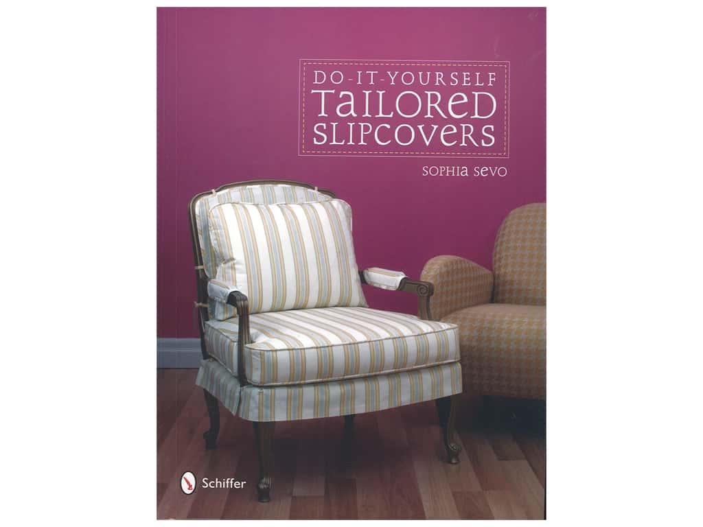 Schiffer Do-It-Yourself Tailored Slipcovers Book