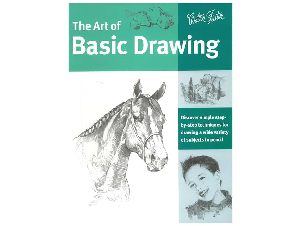 Walter Foster The Art of Basic Drawing Book