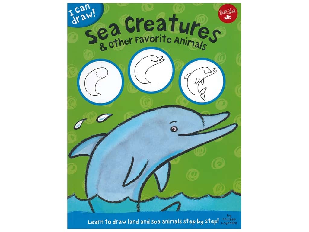 Walter Foster Jr I Can Draw Sea Creatures & Other Favorite Animals Book