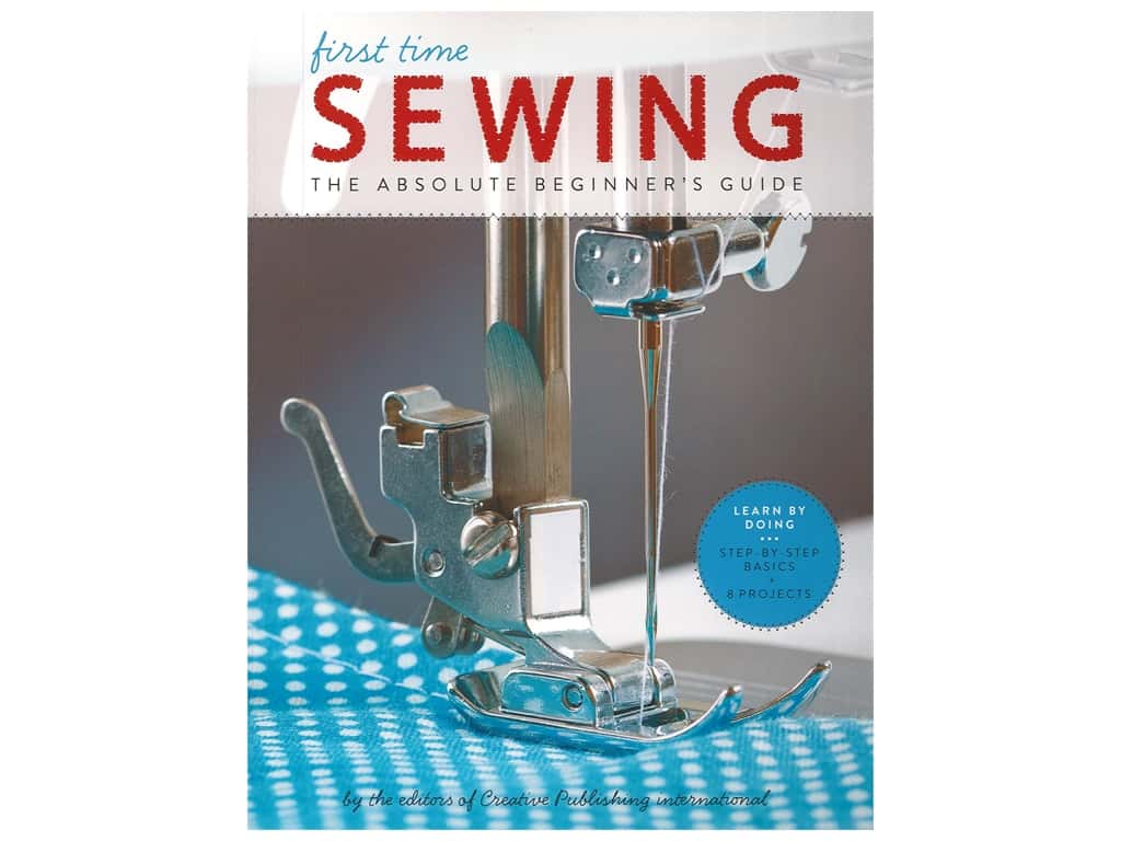 Creative Publishing First Time Sewing Book