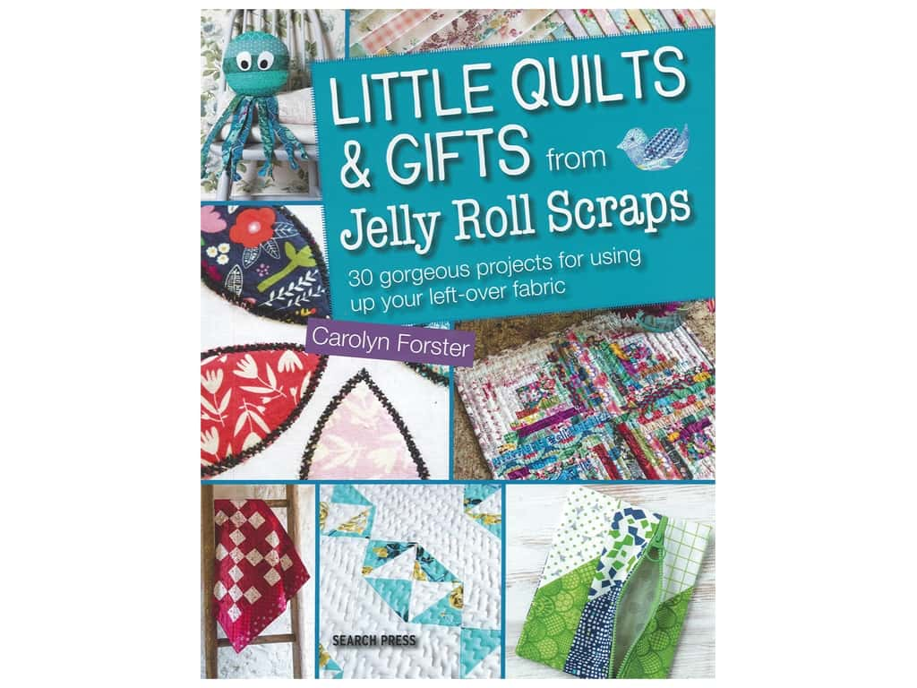 Search Press Little Quilts & Gifts from Jelly Roll Scraps Book