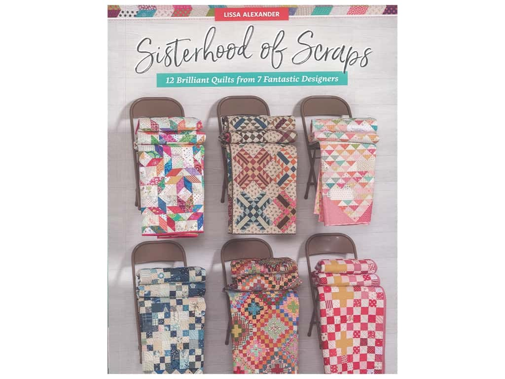 That Patchwork Place Sisterhood Of Scraps Book
