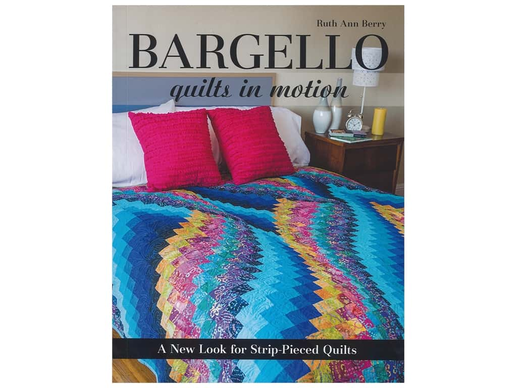 C & T Publishing Bargello Quilts In Motion Book