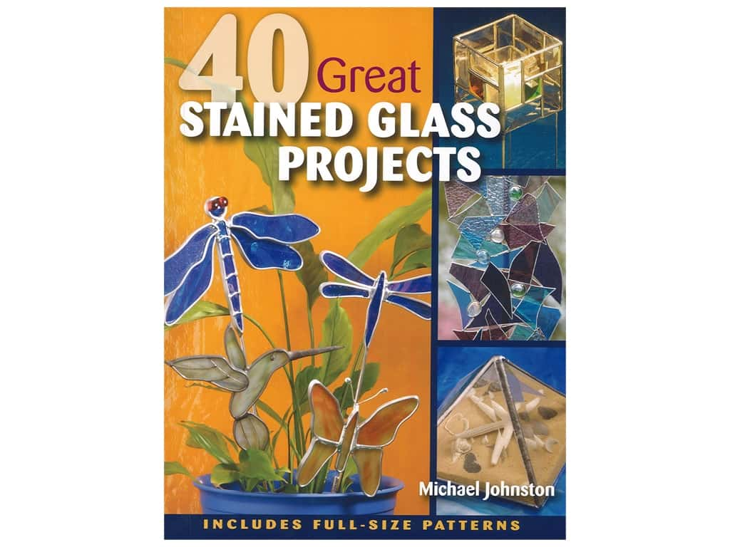 Stackpole Books 40 Great Stained Glass Projects Book
