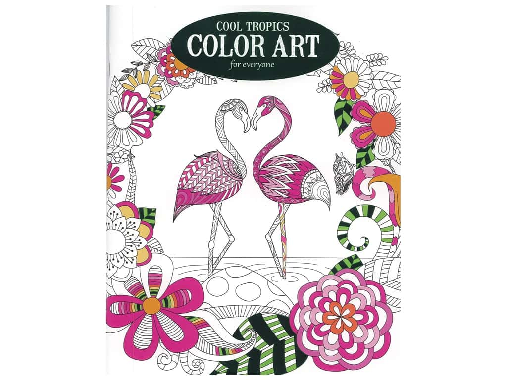 Leisure Arts Cool Tropics Color Art For Everyone Coloring Book