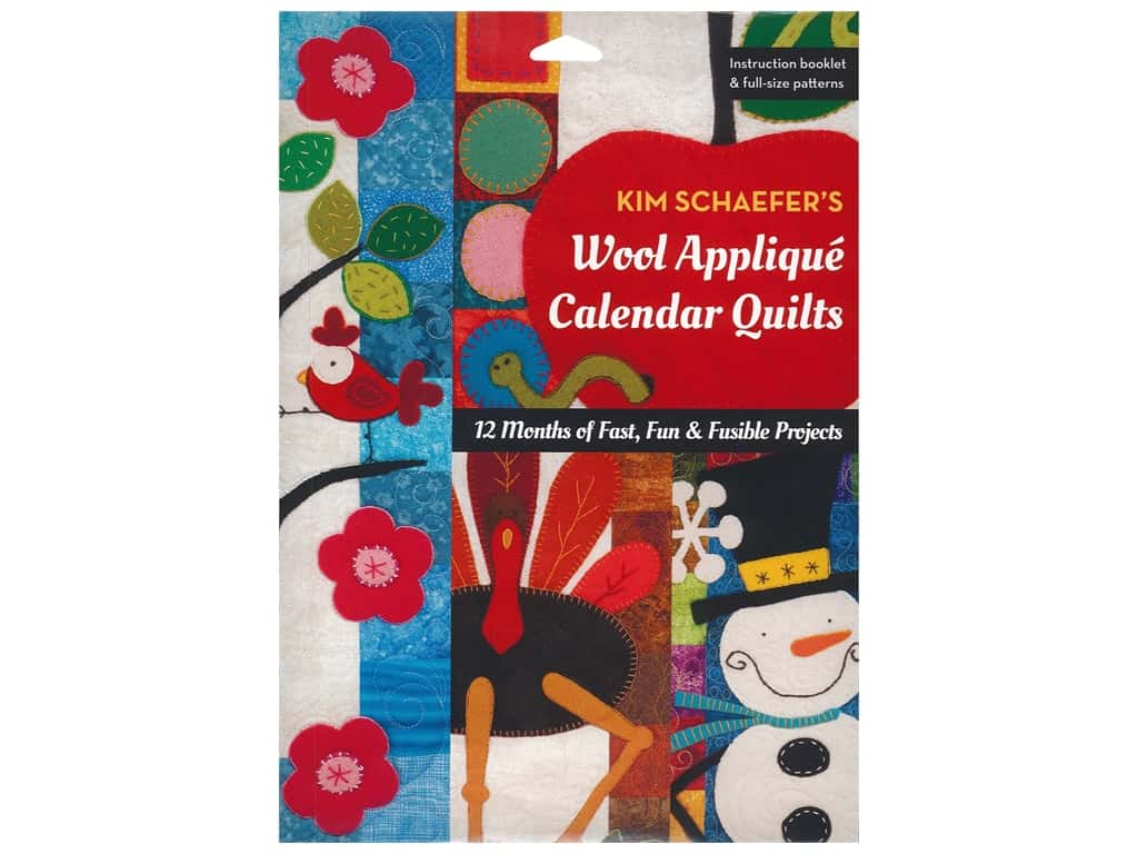 C&T Publishing Wool Applique Calendar Quilts Book