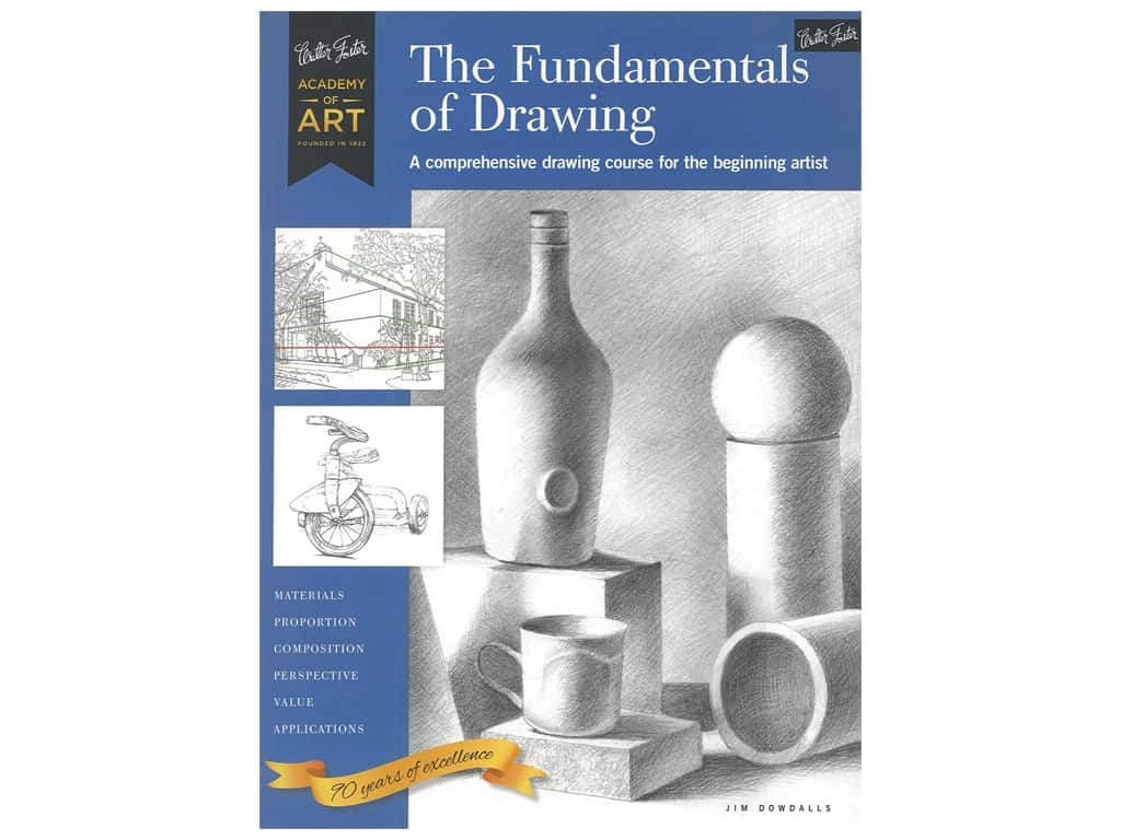 Walter Foster Academy of Art The Fundamentals of Drawing Book