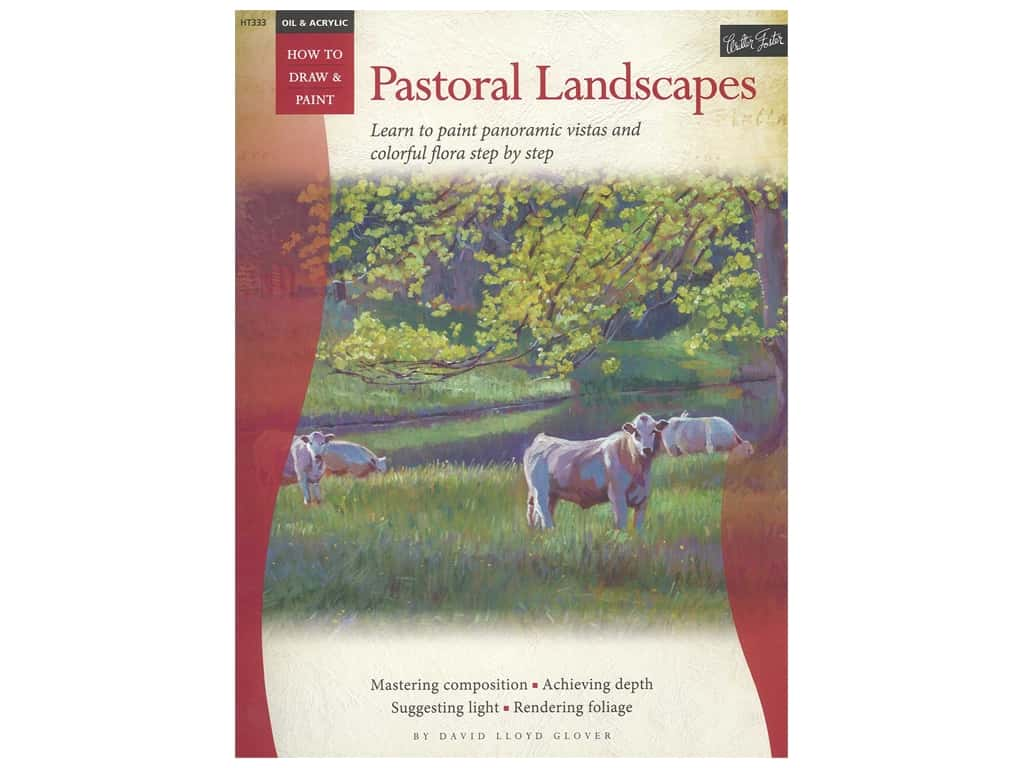 Walter Foster How To Draw & Paint Oil & Acrylic Pastoral Landscapes Book