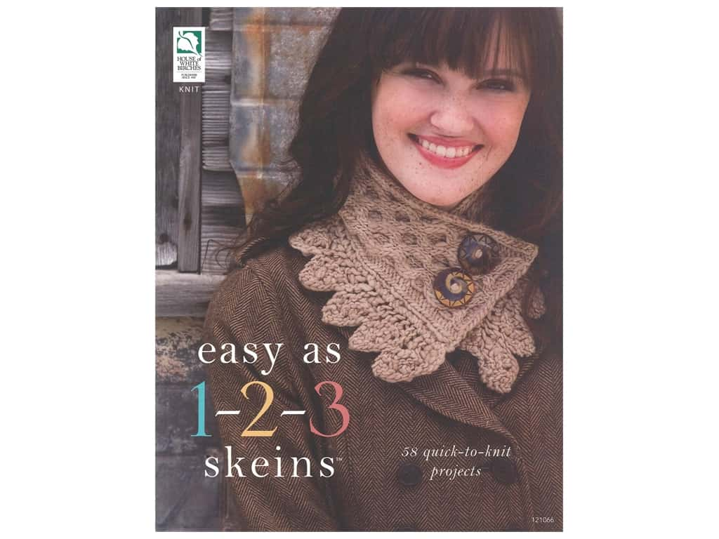 House of White Birches Easy As 1-2-3 Skeins Knit Book