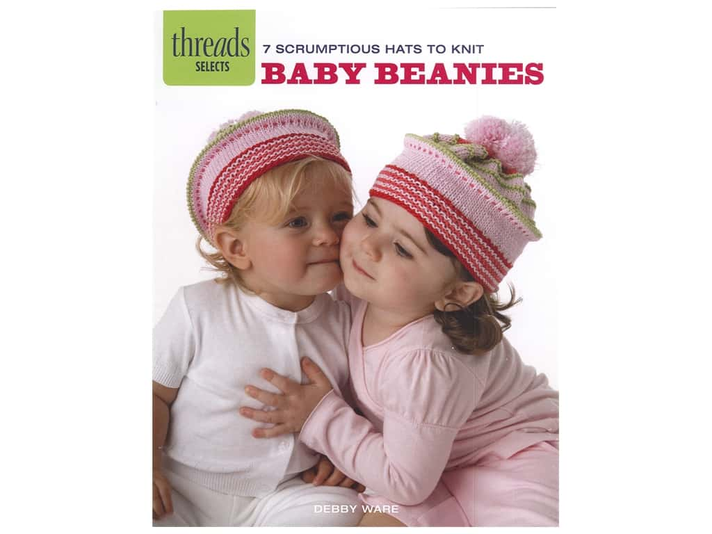 Taunton Press Threads Selects Baby Beanies Book