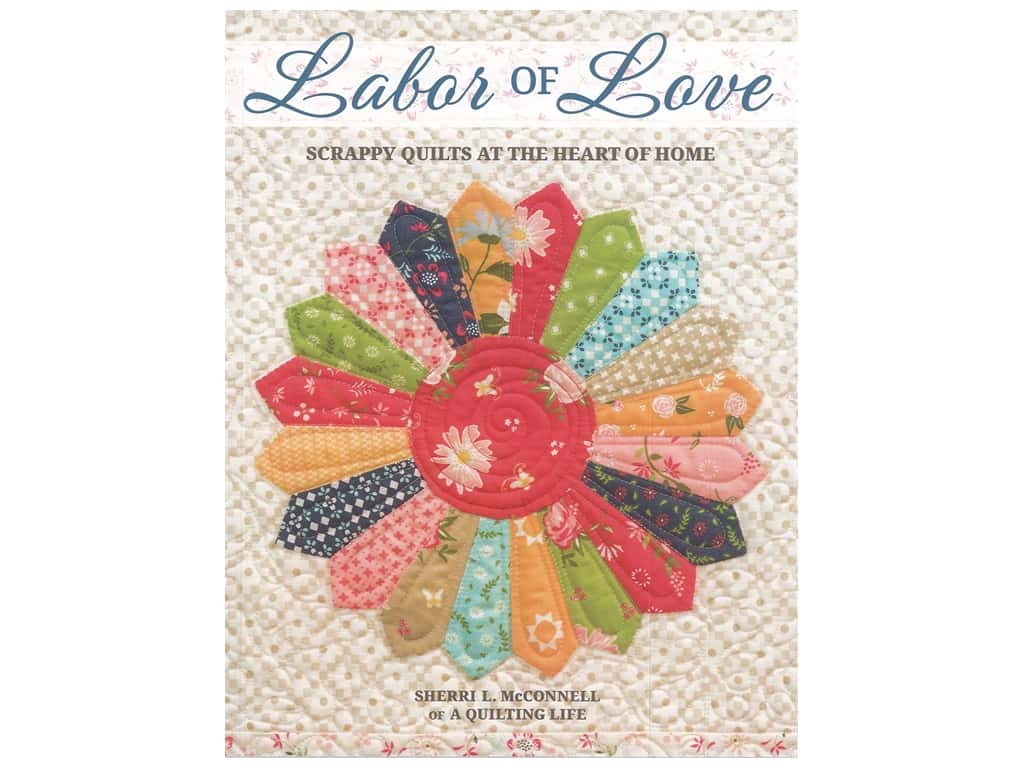 That Patchwork Place Labor Of Love Book