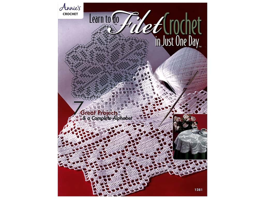 Learn to do Filet Crochet in Just One Day Book
