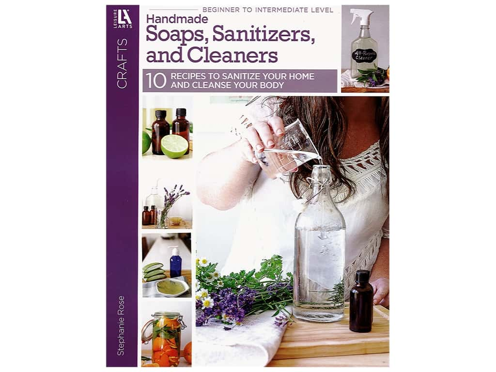 Leisure Arts Handmade Soaps, Sanitizers, and Cleaners Book