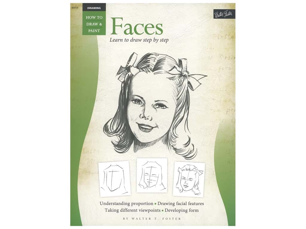 Walter Foster How to Draw & Paint Drawing Faces Book