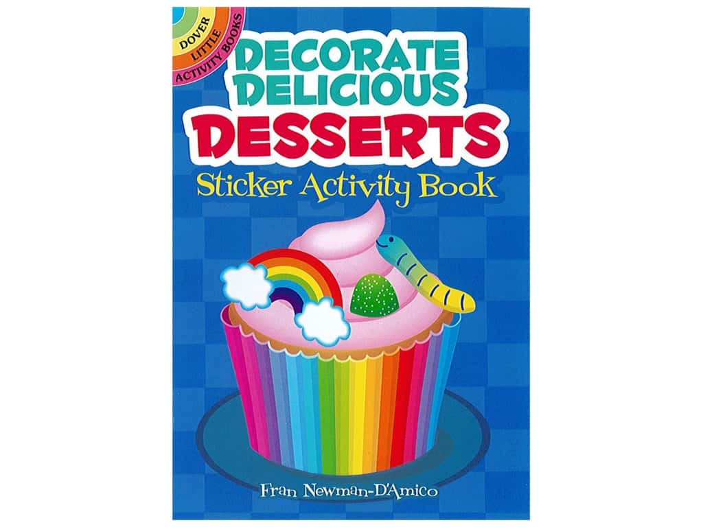 Decorate Delicious Desserts Sticker Activity Book