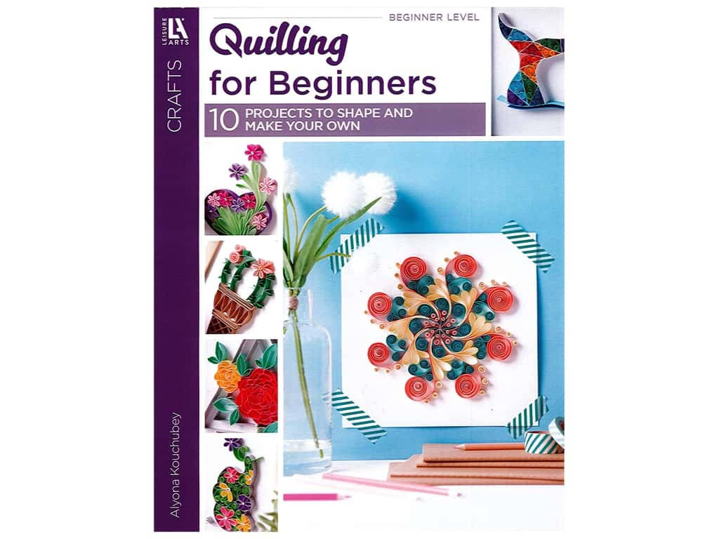 Leisure Arts Quilling for Beginners Book