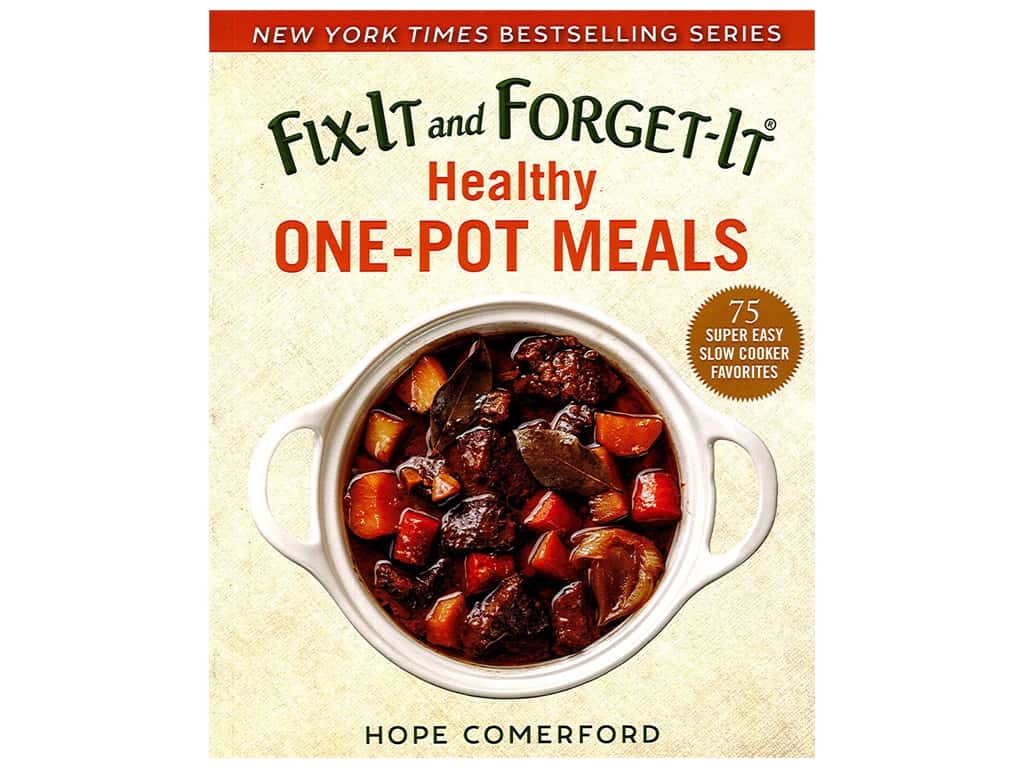 Good Fix-It and Forget-It Healthy One-Pot Meals Book