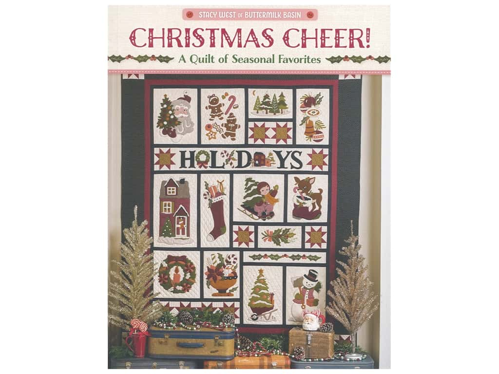 Christmas Cheer! Quilts from Buttermilk Basin Book
